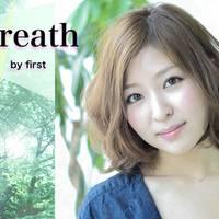 ブレス バイ ファースト(Breath by first)